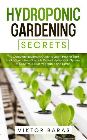 Hydroponic Gardening Secrets