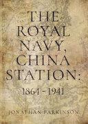 The Royal Navy  China Station PDF