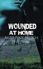 Wounded at Home