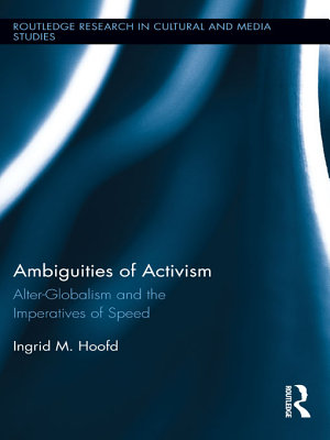 Ambiguities Of Activism