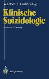Klinische Suizidologie: Praxis und Forschung