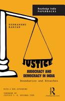 Justice  Judocracy and Democracy in India PDF