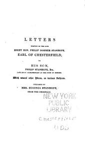 Letters Written by the Earl of Chesterfield to His Son: Volume 2