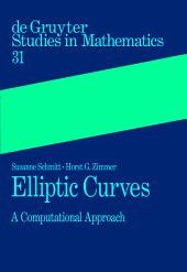 Elliptic Curves: A Computational Approach