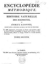 Histoire naturelle des zoophytes, ou animaux rayonnes: faisant suite à l'Histoire naturelle des vers de Bruguière, Volume4