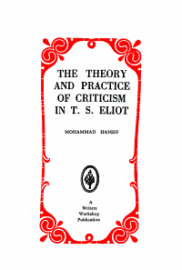 The Theory and Practice of Criticism in T S  Eliot PDF