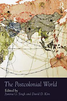 The Postcolonial World PDF