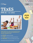 Texes Ppr Ec 12 160 Pedagogy And Professional Study Guide 2019 2020 Book PDF