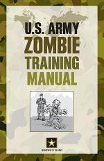 U.S. Army Zombie Training Manual