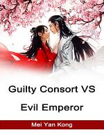 Guilty Consort VS Evil Emperor PDF