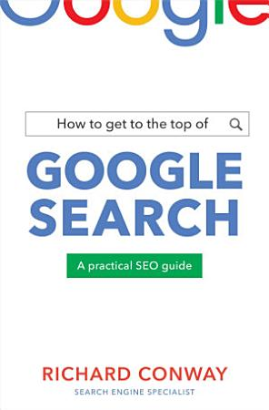 How to Get to the Top of Google Search PDF