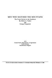 Men who Matched the Mountains: The Forest Service in the Southwest