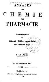 Justus Liebig's Annalen der Chemie: Bände 81-82