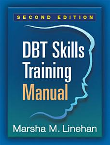 DBT  Skills Training Manual  Second Edition Book