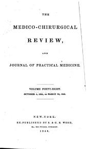 The Medico-chirurgical Review: Volume 48