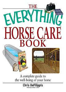 The Everything Horse Care Book PDF