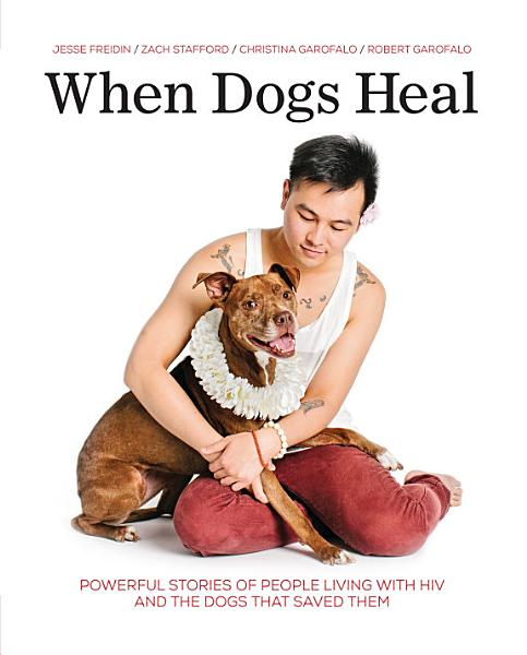 Download When Dogs Heal Book