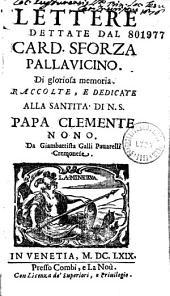 Lettere dettate dal card. Sforza Pallavicino... raccolte... da Giambattista Galli Pavarelli