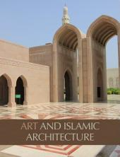 Art and Islamic Architecture: Photography Book on Islamic Architecture