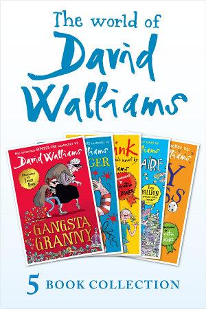 The World of David Walliams 5 Book Collection  The Boy in the Dress  Mr Stink  Billionaire Boy  Gangsta Granny  Ratburger