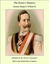The Kaiser s Memoirs PDF