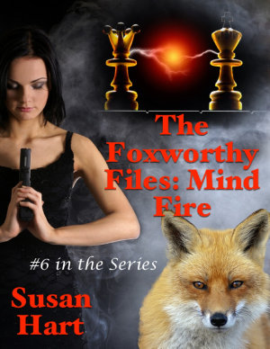 The Foxworthy Files  Mind Fire    6 In the Series