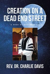 Creation on a Dead End Street Book