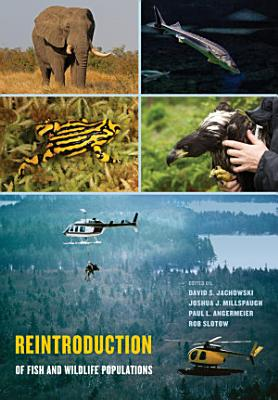 Reintroduction of Fish and Wildlife Populations