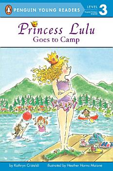 Princess Lulu Goes to Camp PDF