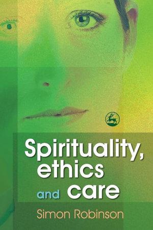 Spirituality  Ethics  and Care