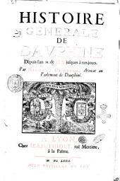 Histoire generale de Dauphine' dèpuis l'an 1000 de N.S. jusques à nous jours. Par Nicolas Chorier, avocat au parlement de Dauphiné