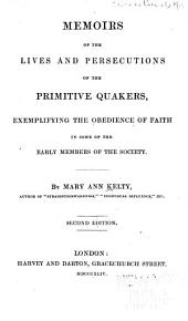 Memoirs of the lives and persecutions of the primitive Quakers ... Second edition