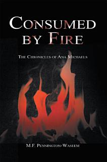 Consumed by Fire Book
