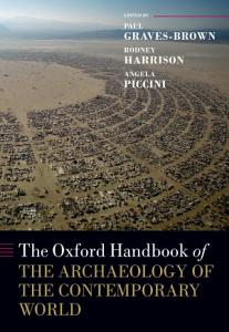 The Oxford Handbook of the Archaeology of the Contemporary World Book