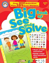 Big Book of See and Solve, Ages 4 - 7