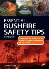 Essential Bushfire Safety Tips: Edition 2