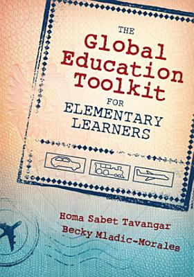 The Global Education Toolkit for Elementary Learners