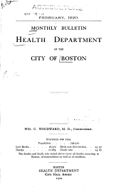 Monthly Bulletin of the Health Dept. of the City of Boston: Volume 9