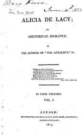 Alicia de Lacy: an historical romance, Volume 1