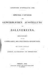 Special-Catalog der gewerblichen Ausstellung des Zollvereins