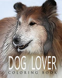 Dog Lover Coloring Book