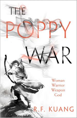 The Poppy War  The Poppy War  Book 1