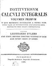 Institutionum calculi integralis: Volume 1