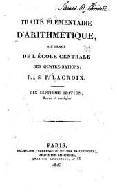 Traité élémentaire d'arithmétique: à l'usage de l'École centrale des quatre-nations