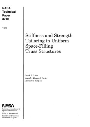 Stiffness and Strength Tailoring in Uniform Space filling Truss Structures