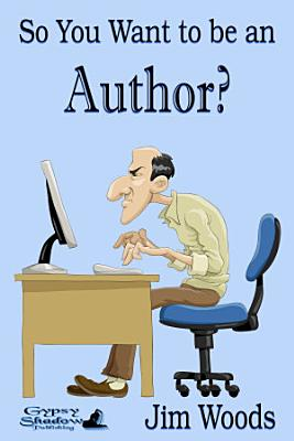 So You Want to be an Author  PDF