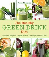 The Healthy Green Drink Diet PDF