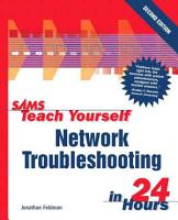 Sams Teach Yourself Network Troubleshooting in 24 Hours PDF