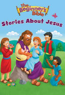 The Beginner s Bible Stories about Jesus PDF