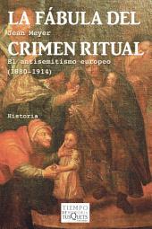 La fábula del crimen ritual: El antisemitismo europeo (1880-1914)
